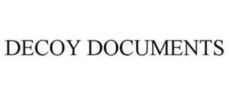 DECOY DOCUMENTS