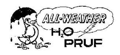 ALL-WEATHER H2O PRUF