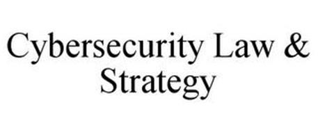 CYBERSECURITY LAW & STRATEGY