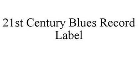 21ST CENTURY BLUES RECORD LABEL