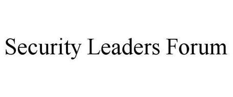 SECURITY LEADERS FORUM