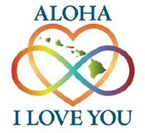 ALOHA I LOVE YOU