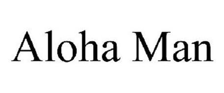ALOHA MAN