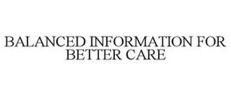 BALANCED INFORMATION FOR BETTER CARE