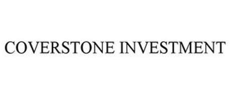 COVERSTONE INVESTMENT