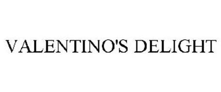 VALENTINO'S DELIGHT