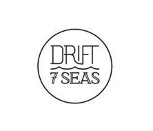 DRIFT 7 SEAS