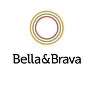 BELLA & BRAVA