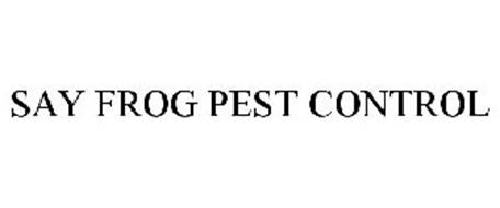 SAY FROG PEST CONTROL