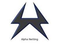 A ALPHA NETTING
