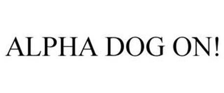 ALPHA DOG ON!