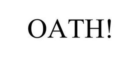 OATH!