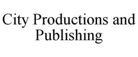 CITY PRODUCTIONS AND PUBLISHING