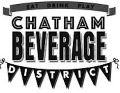 EAT DRINK PLAY CHATHAM BEVERAGE DISTRICT