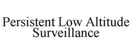 PERSISTENT LOW ALTITUDE SURVEILLANCE