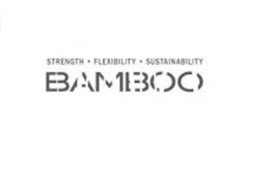 STRENGTH FLEXIBILITY SUSTAINABILITY BAMBOO