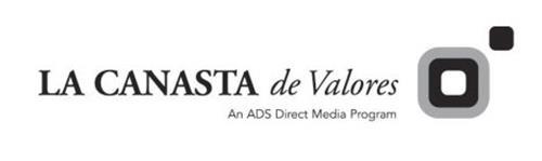 LA CANASTA DE VALORES AN ADS DIRECT MEDIA PROGRAM