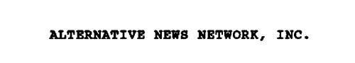 ALTERNATIVE NEWS NETWORK, INC.