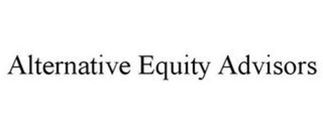 ALTERNATIVE EQUITY ADVISORS