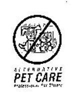 ALTERNATIVE PET CARE PROFESSIONAL PET SITTERS