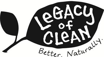 LEGACY OF CLEAN BETTER. NATURALLY.