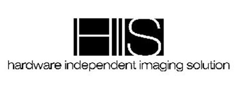 HIIS HARDWARE INDEPENDENT IMAGING SOLUTION