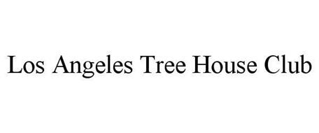 LOS ANGELES TREE HOUSE CLUB