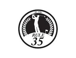 EST. 1936 RULE 35