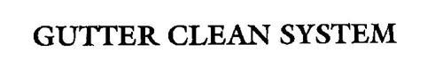 GUTTER CLEAN SYSTEM