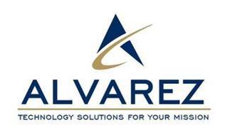 A ALVAREZ TECHNOLOGY SOLUTIONS FOR YOURMISSION