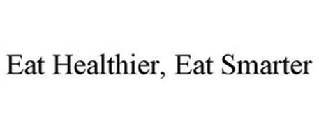EAT HEALTHIER, EAT SMARTER