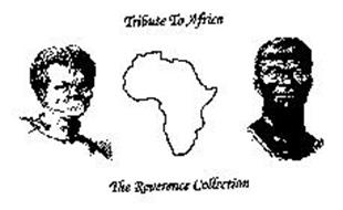 TRIBUTE TO AFRICA THE REVERENCE COLLECTION