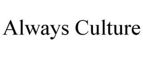 ALWAYS CULTURE