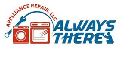 ALWAYS THERE APPLIANCE REPAIR, LLC