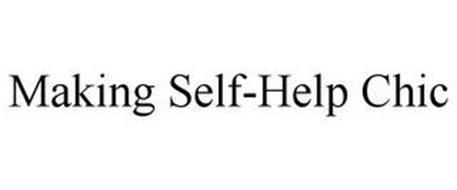 MAKING SELF-HELP CHIC