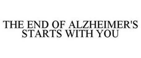 THE END OF ALZHEIMER'S STARTS WITH YOU