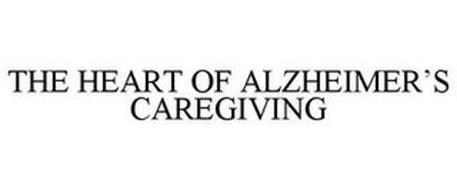 THE HEART OF ALZHEIMER'S CAREGIVING
