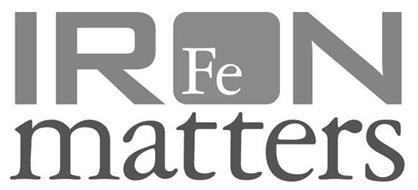 IRON MATTERS FE