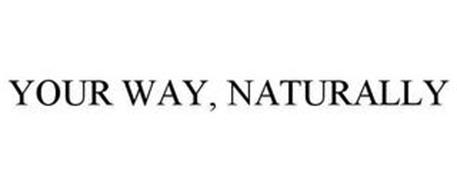 YOUR WAY, NATURALLY