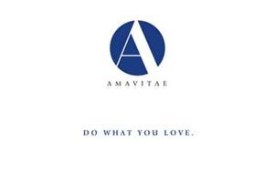 A AMAVITAE DO WHAT YOU LOVE.
