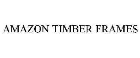 AMAZON TIMBER FRAMES
