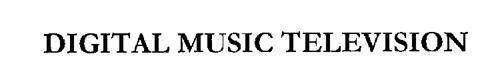 DIGITAL MUSIC TELEVISION