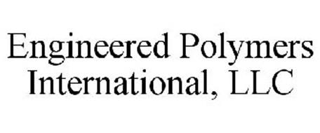 ENGINEERED POLYMERS INTERNATIONAL, LLC