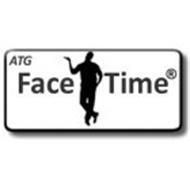 ATG FACE TIME