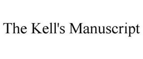 THE KELL'S MANUSCRIPT