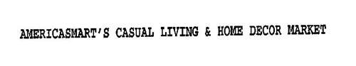 AMERICASMART'S CASUAL LIVING & HOME DECOR MARKET