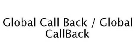 GLOBAL CALL BACK / GLOBAL CALLBACK