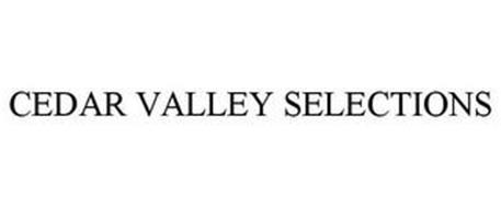 CEDAR VALLEY SELECTIONS