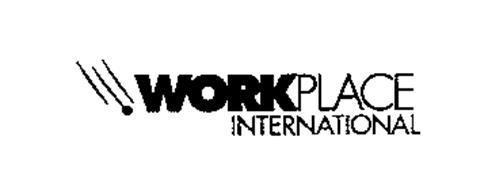 WORKPLACE INTERNATIONAL