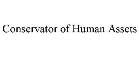 CONSERVATOR OF HUMAN ASSETS